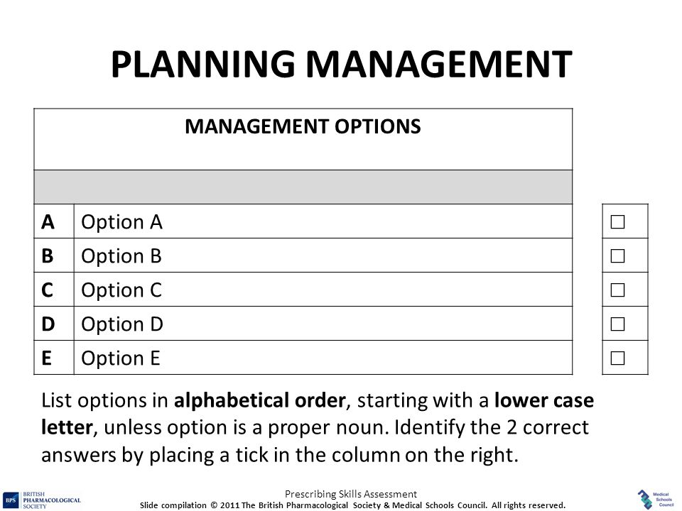 PLANNING MANAGEMENT MANAGEMENT OPTIONS A Option A ☐ B Option B C