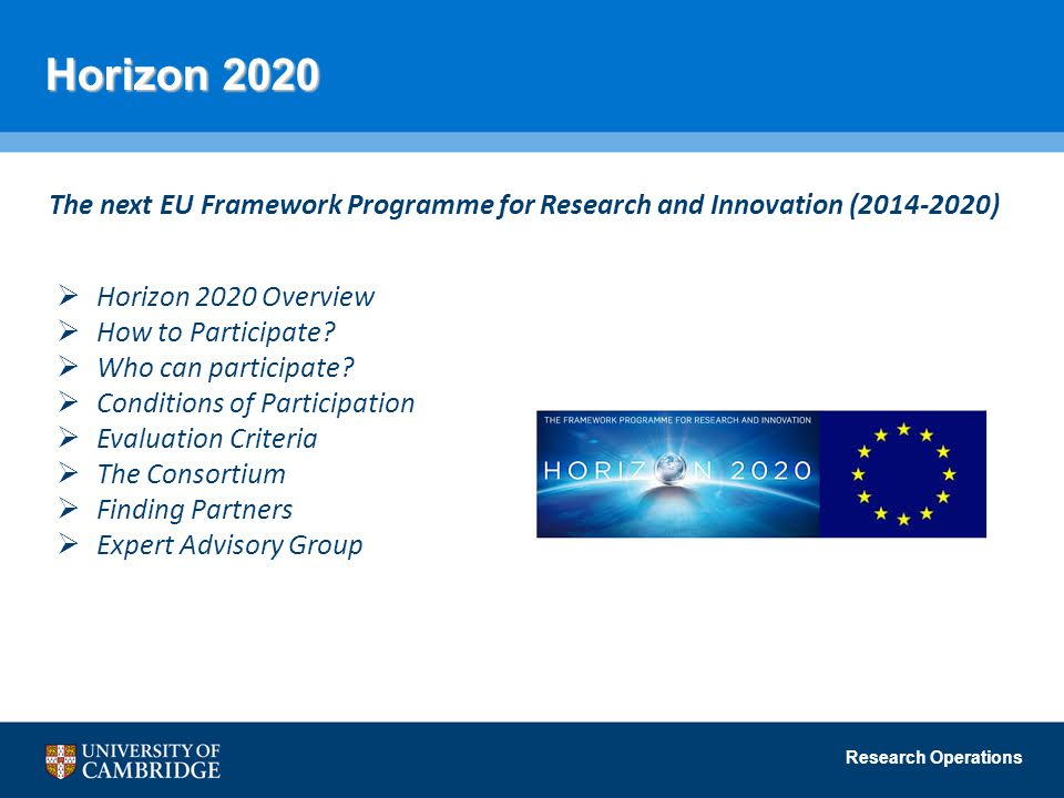 Horizon 2020 The next EU Framework Programme for Research and Innovation (2014-2020) Horizon 2020 Overview.
