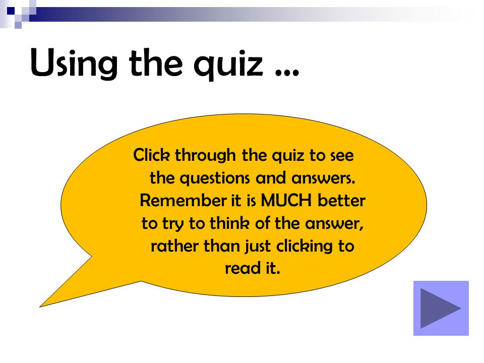 Using the quiz …