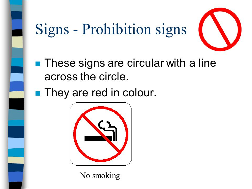 Signs - Prohibition signs
