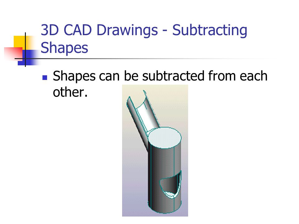 3D CAD Drawings - Subtracting Shapes