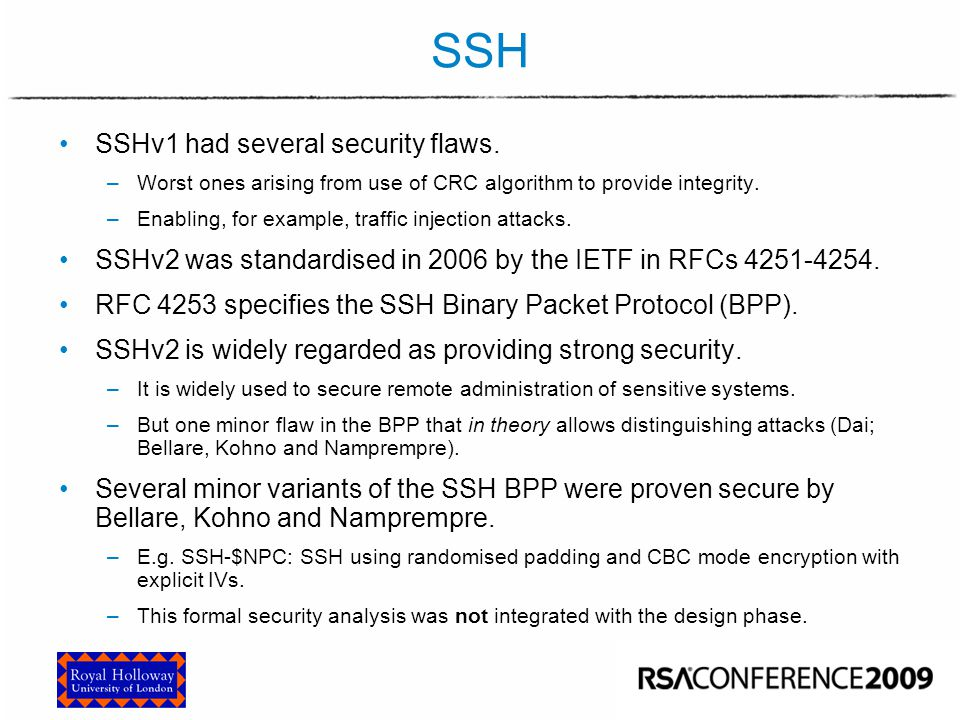The SSH BPP Sequence. Number. 4. Packet. Length. Pad. Len. 1. Padding. ≥4. Payload. Encrypt.