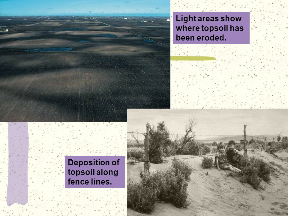 Light areas show where topsoil has been eroded.