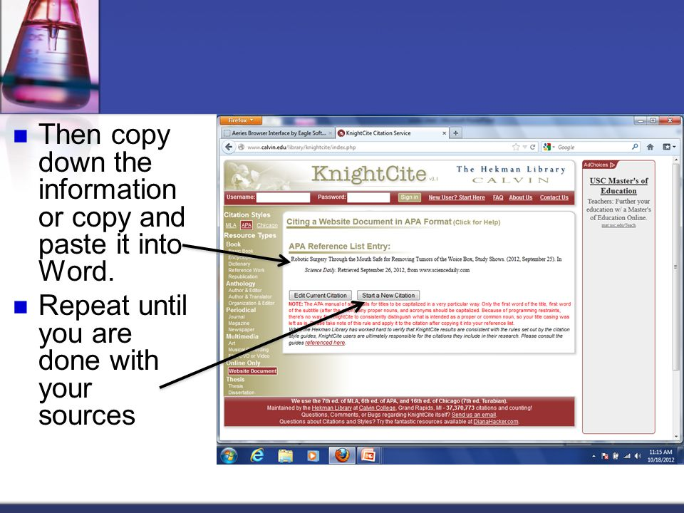 Then copy down the information or copy and paste it into Word.