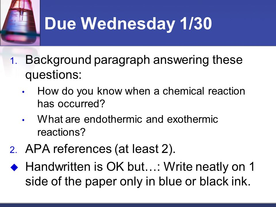 Due Wednesday 1/30 Background paragraph answering these questions:
