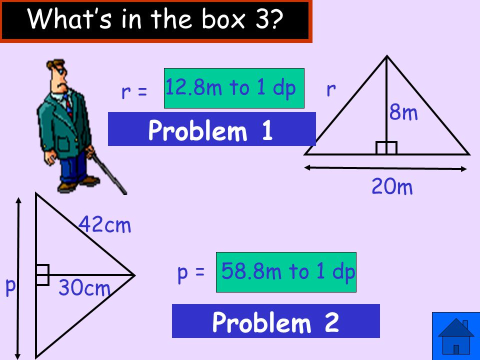 What's in the box 3 Problem 1 Problem 2 20m 8m r 12.8m to 1 dp r =