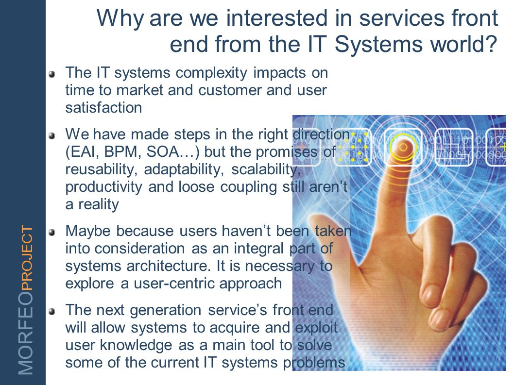 Why are we interested in services front end from the IT Systems world
