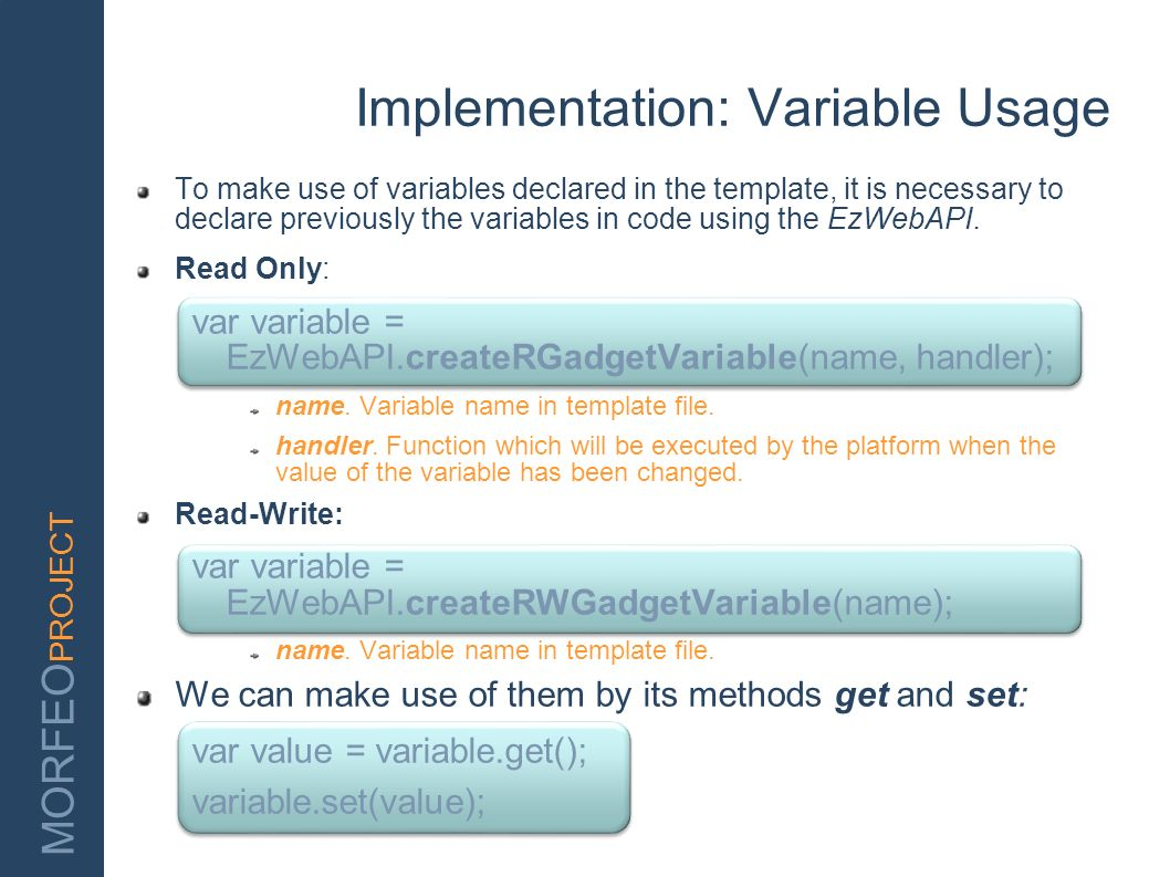 Implementation: Variable Usage
