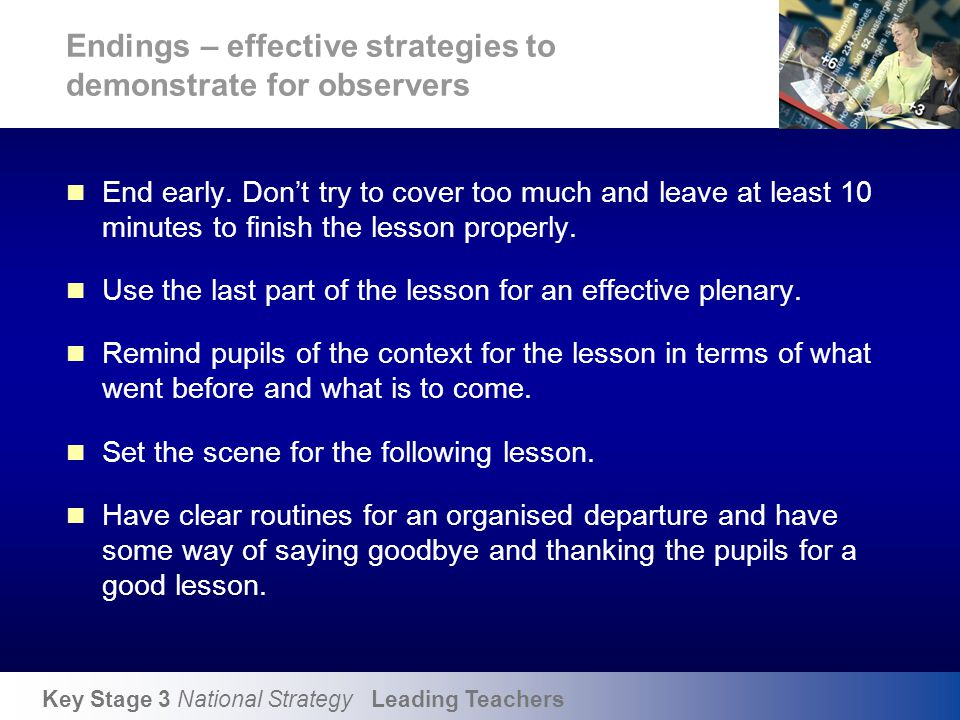 Objectives To consider how behaviour strategies help in establishing a climate for learning.
