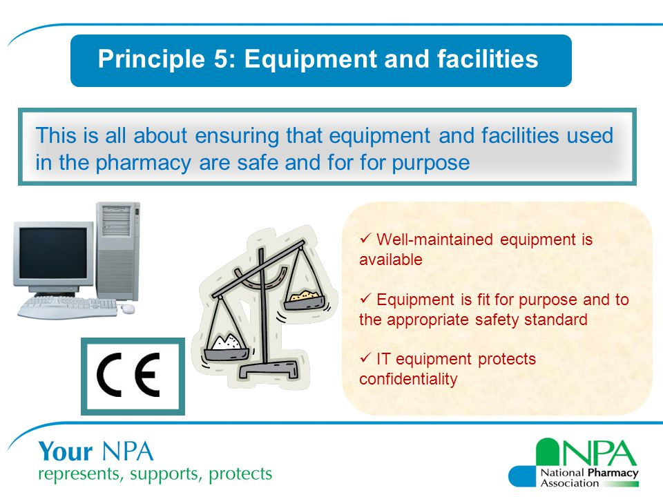 Principle 5: Equipment and facilities