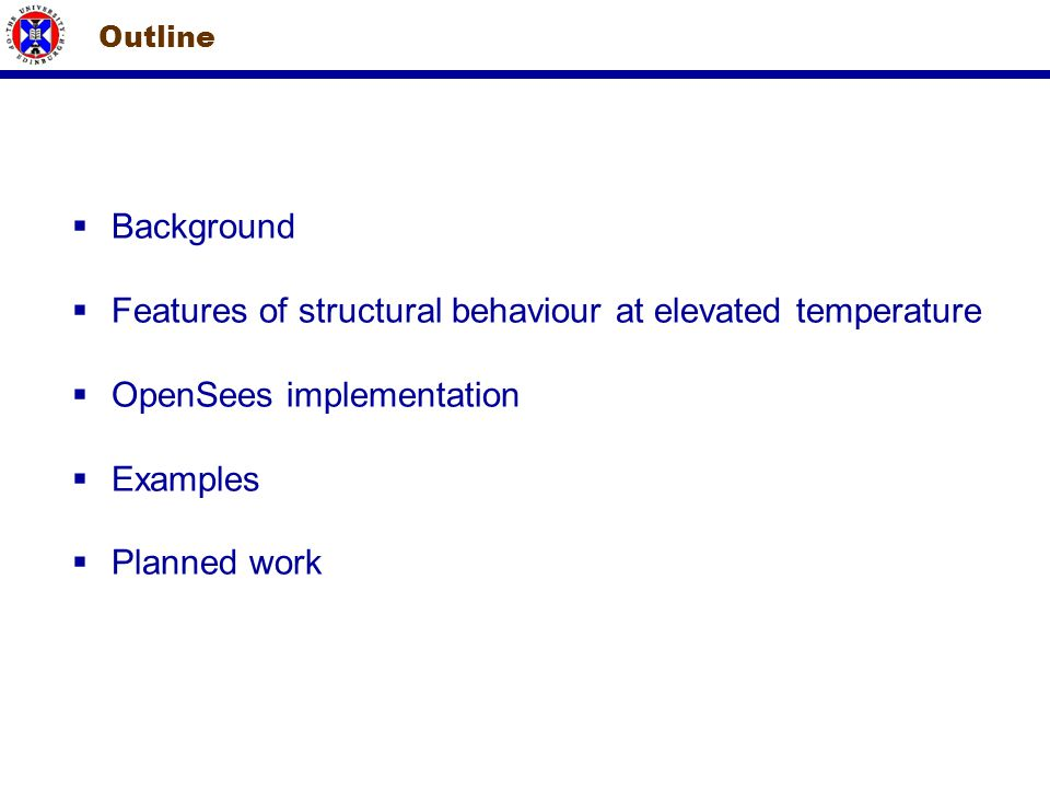 Features of structural behaviour at elevated temperature