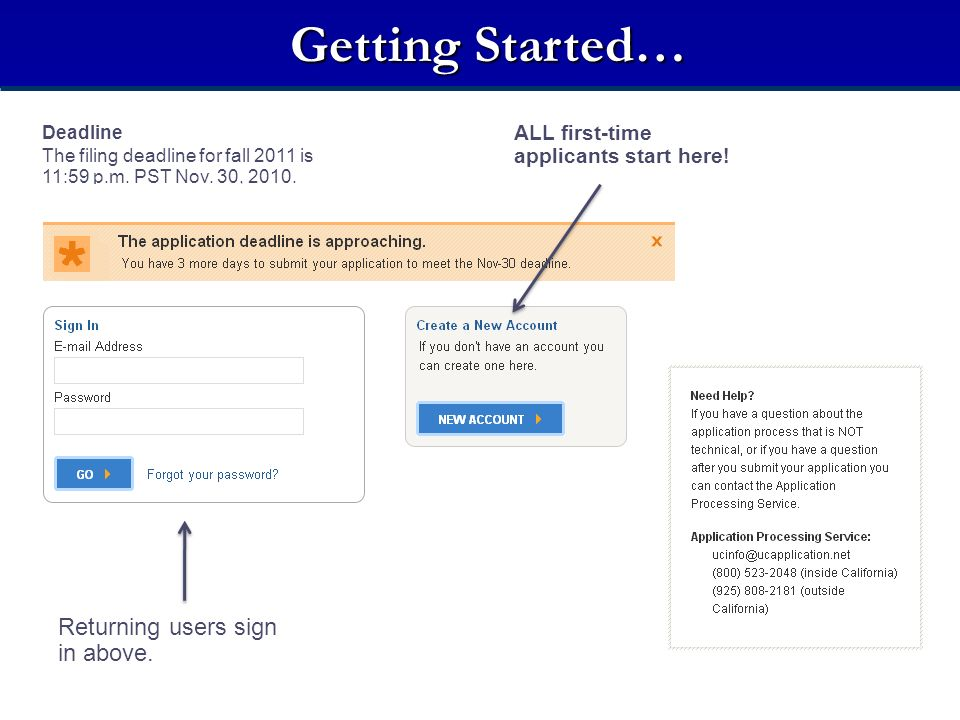 Getting Started… Returning users sign in above.