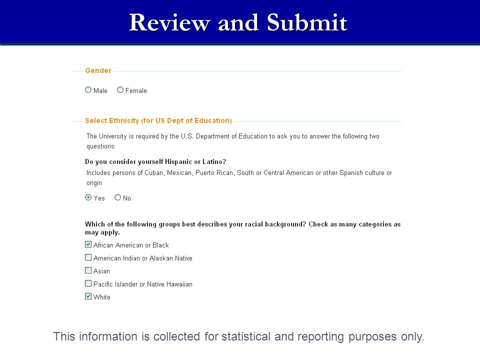 Review and Submit Demographic Information.