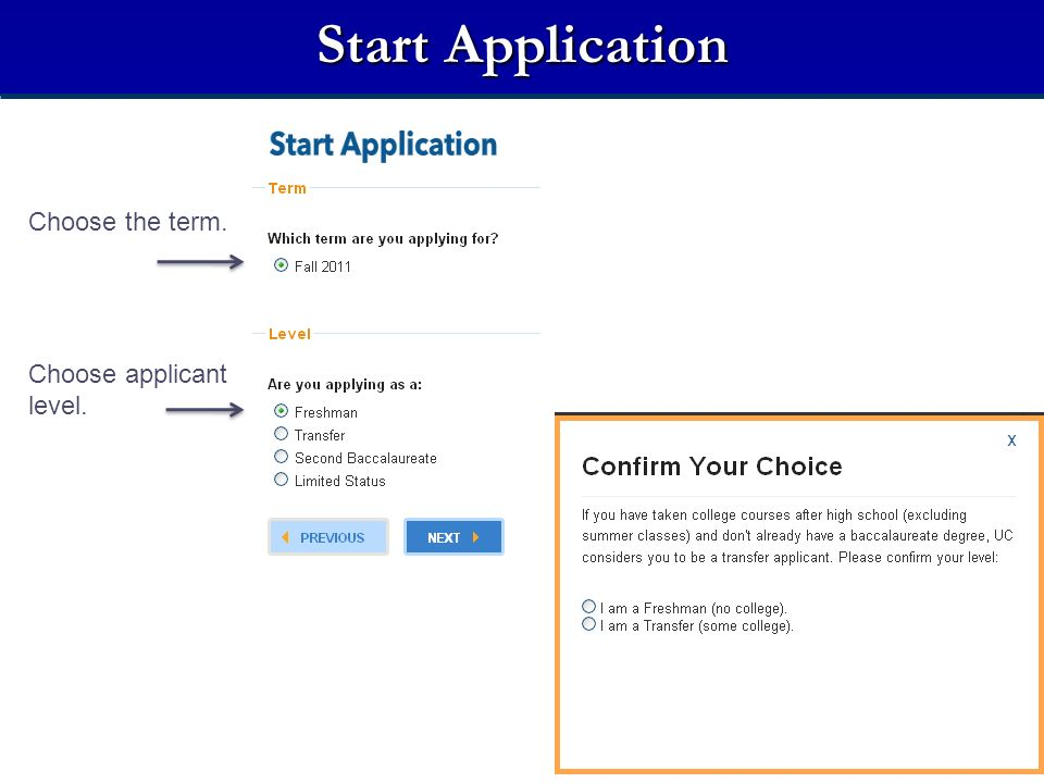 Start Application Choose the term. Choose applicant level.