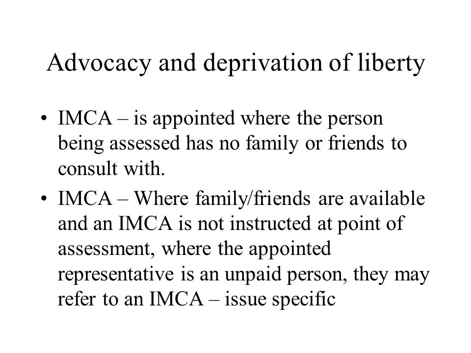 Advocacy and deprivation of liberty