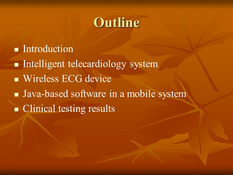 Outline Introduction Intelligent telecardiology system