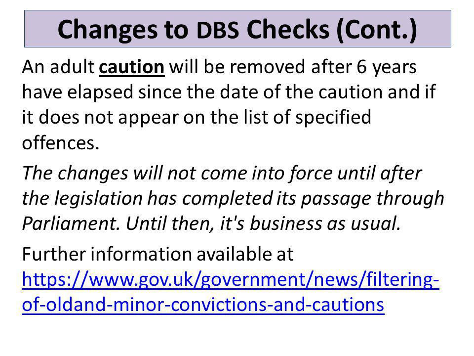 Changes to DBS Checks (Cont.)