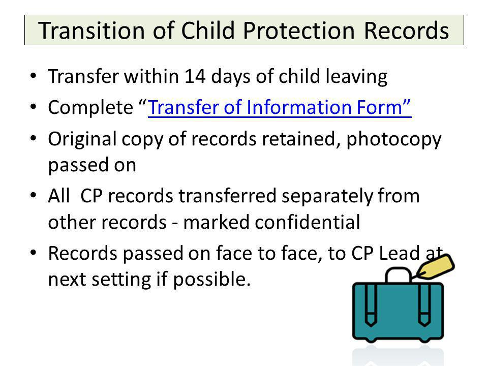 Transition of Child Protection Records