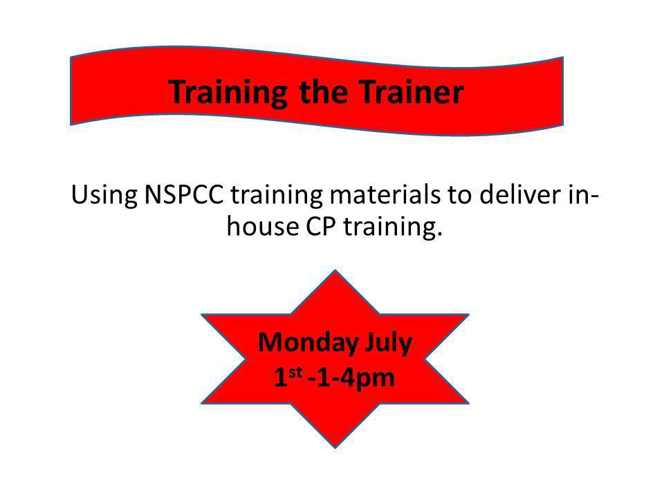 Using NSPCC training materials to deliver in-house CP training.