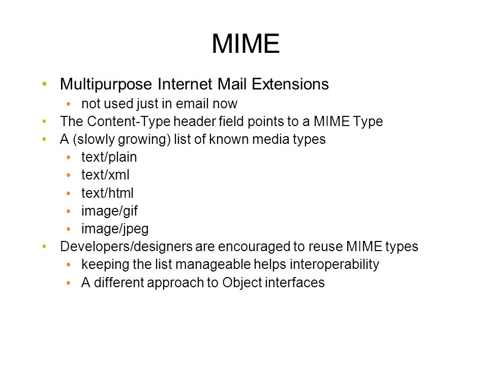 MIME Multipurpose Internet Mail Extensions not used just in email now