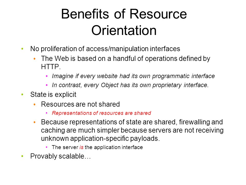Benefits of Resource Orientation