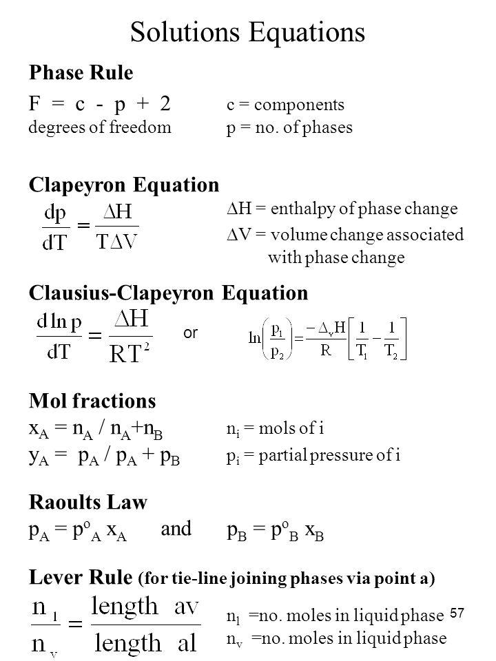Solutions Equations Phase Rule F = c - p + 2 c = components