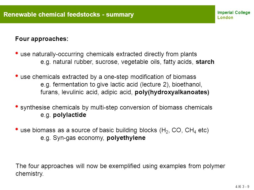 Renewable chemical feedstocks - summary
