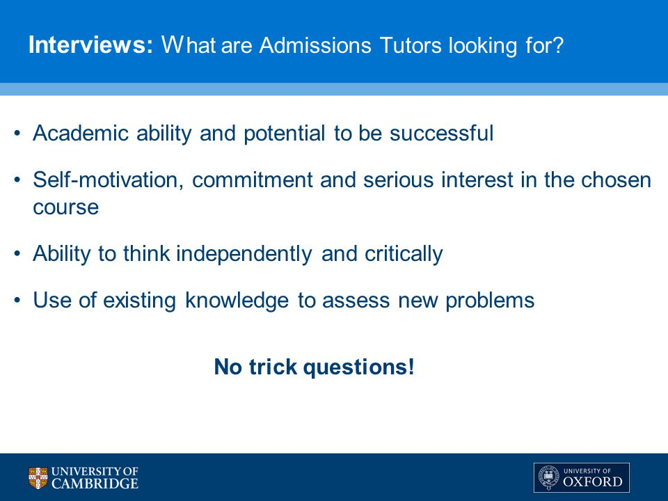 Interviews: What are Admissions Tutors looking for