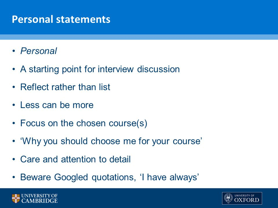 Personal statements Personal A starting point for interview discussion