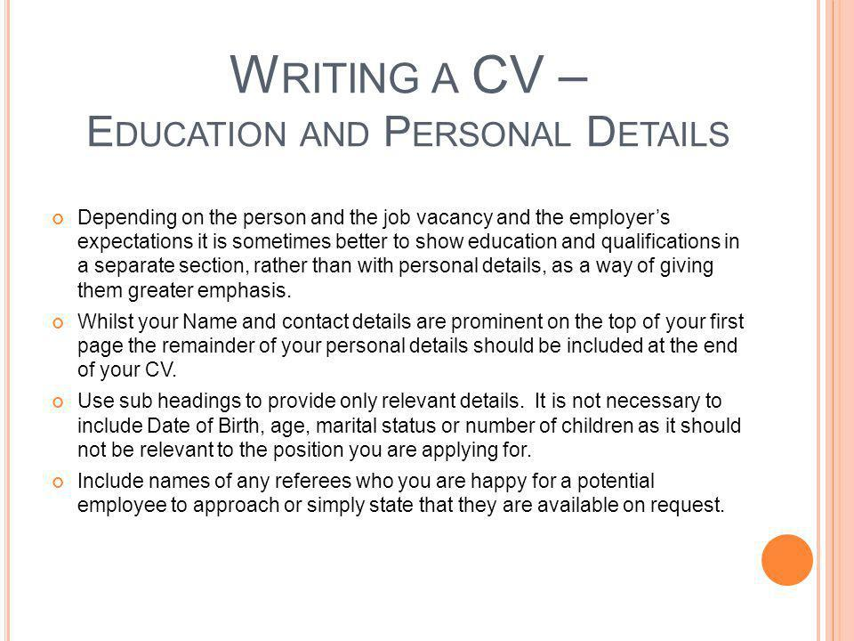 Writing a CV – Education and Personal Details