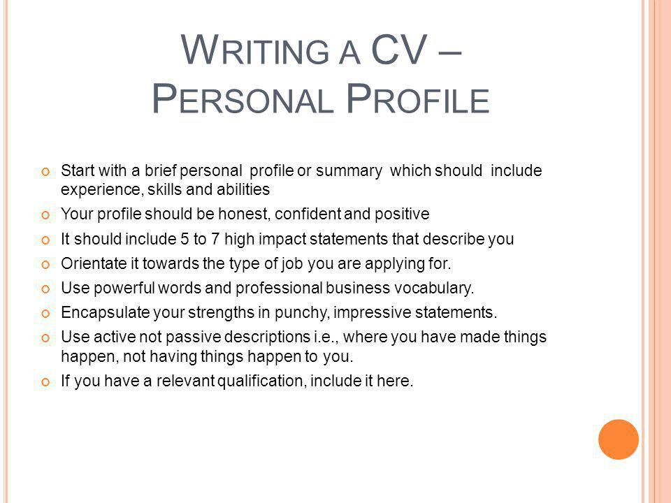 Writing a CV – Personal Profile