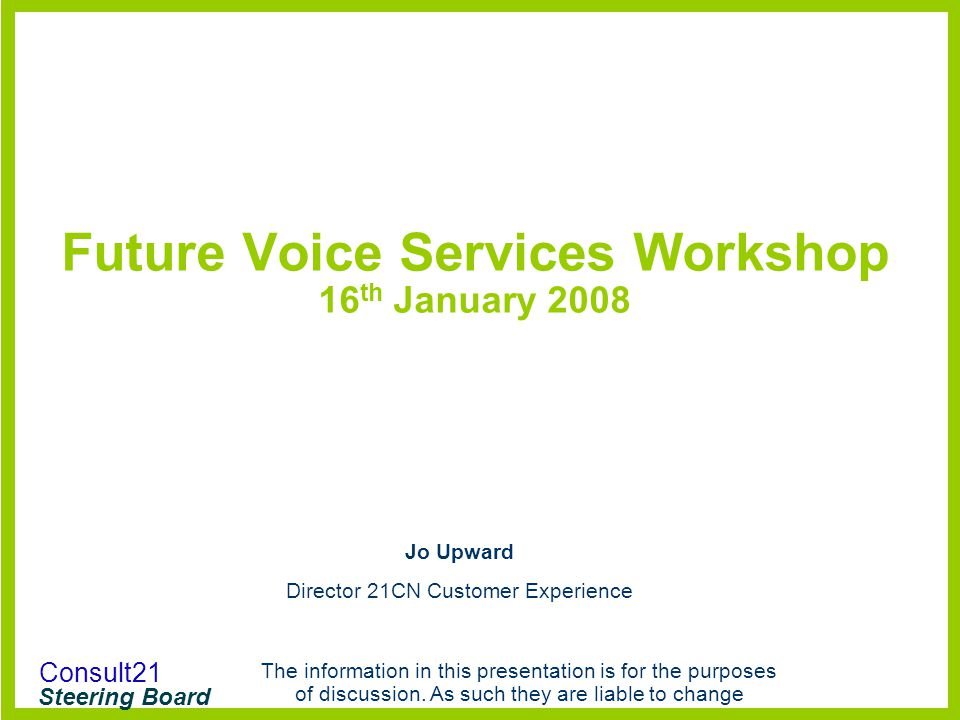 Future Voice Services Workshop 16th January 2008