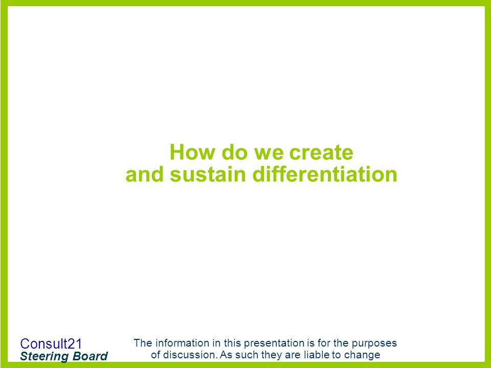 How do we create and sustain differentiation