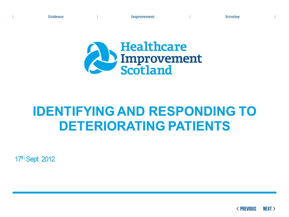 Identifying and responding to deteriorating patients