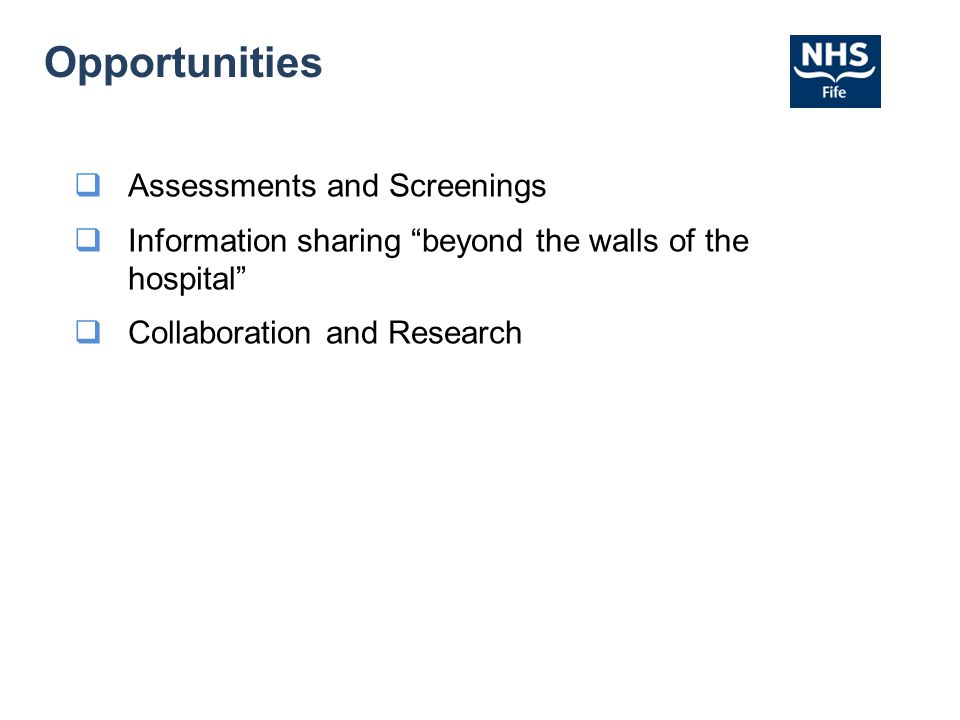 Opportunities Assessments and Screenings
