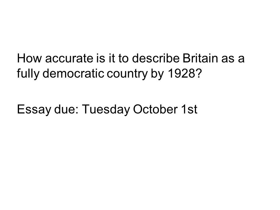How accurate is it to describe Britain as a fully democratic country by 1928.