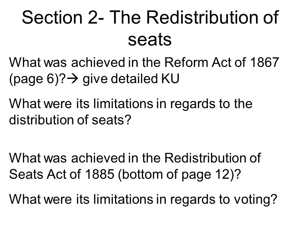 Section 2- The Redistribution of seats