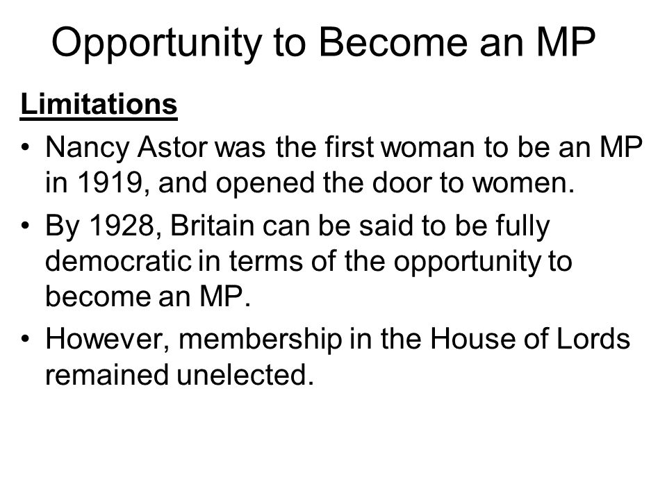 Opportunity to Become an MP