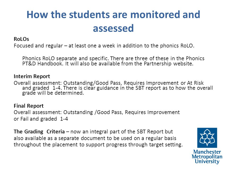 How the students are monitored and assessed