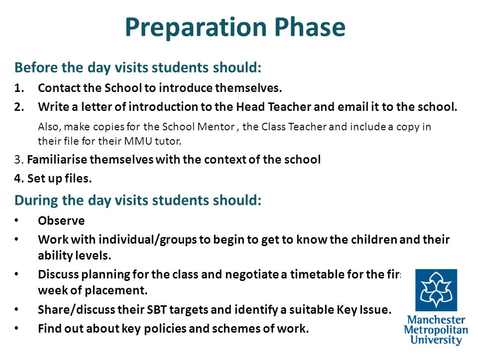 Preparation Phase Before the day visits students should: