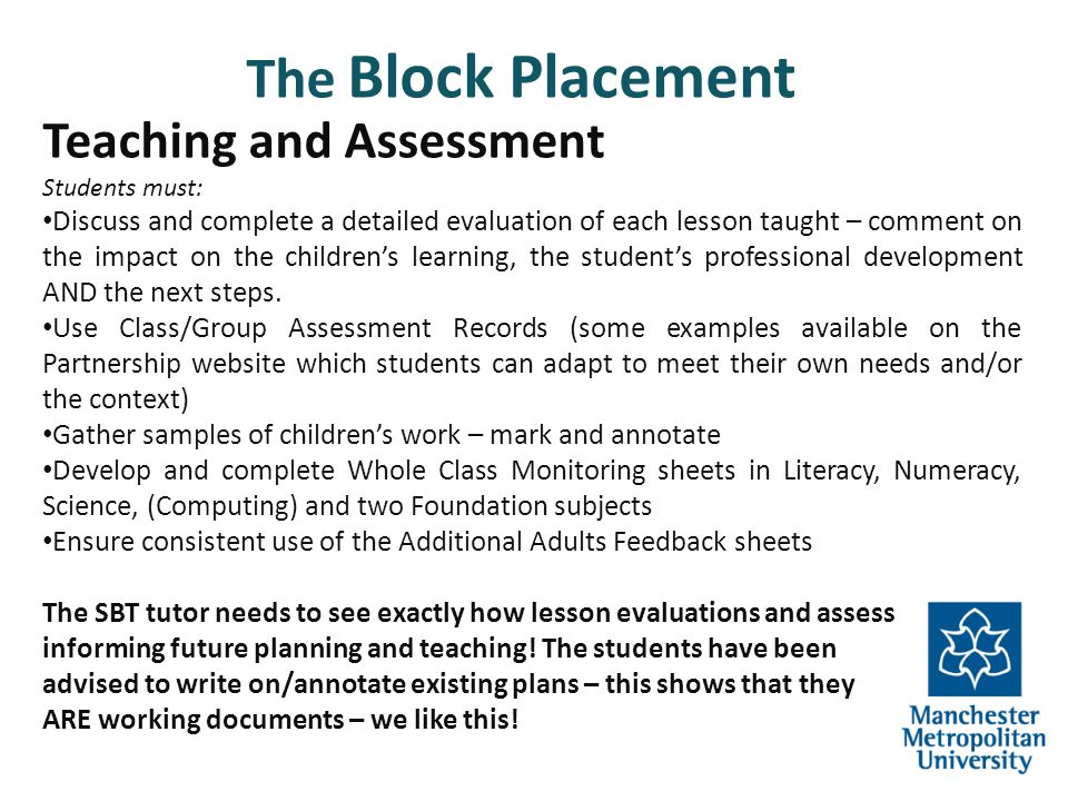 The Block Placement Teaching and Assessment