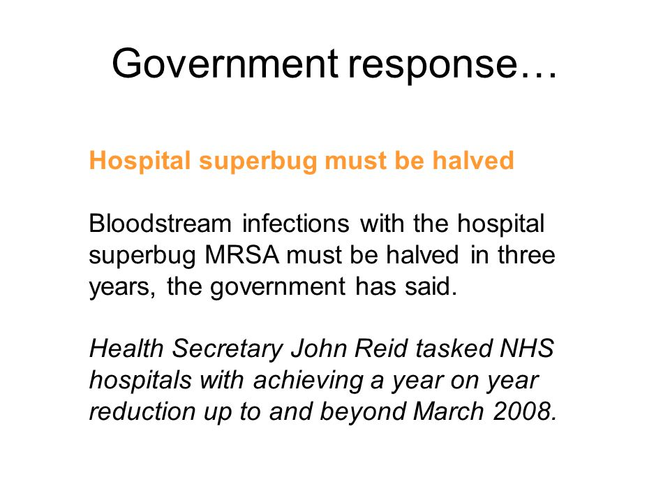 Government response… Hospital superbug must be halved