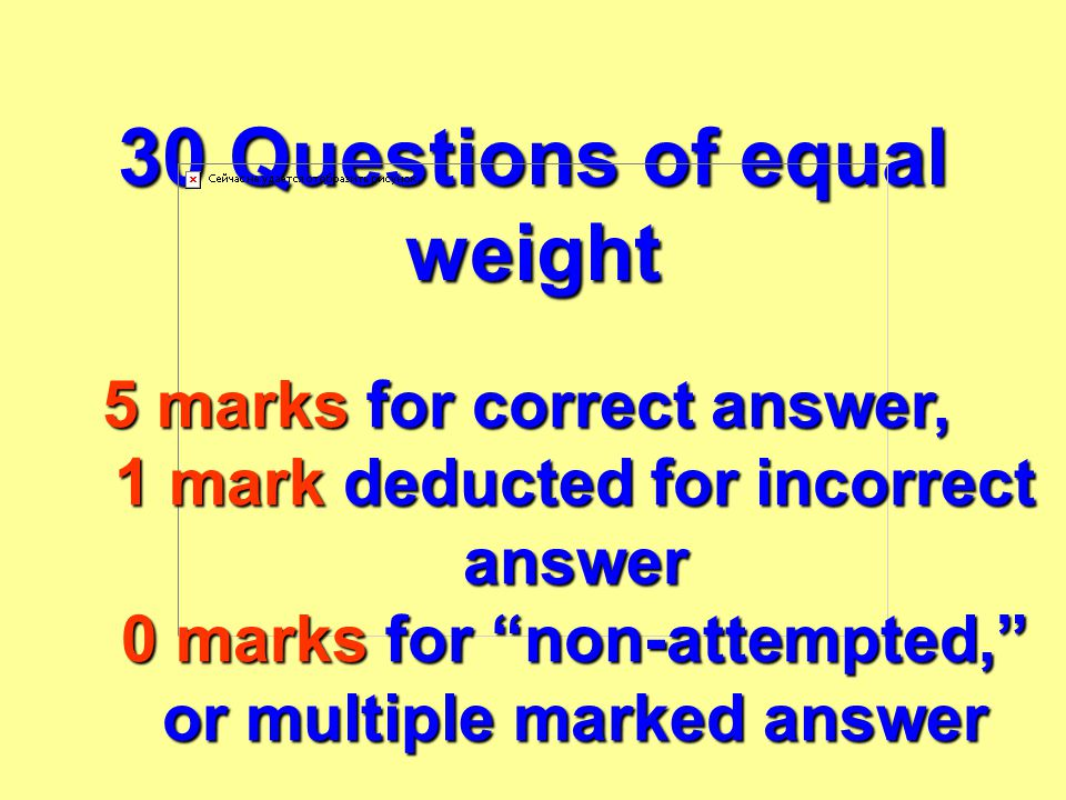 30 Questions of equal weight
