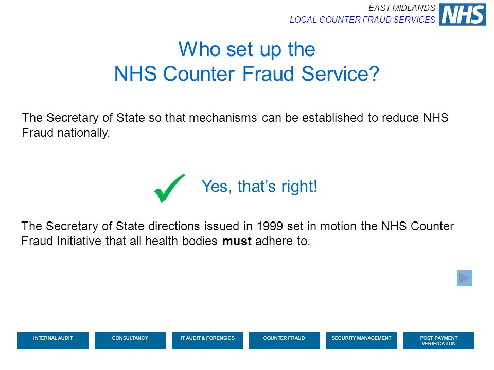  Who set up the NHS Counter Fraud Service Yes, that's right!