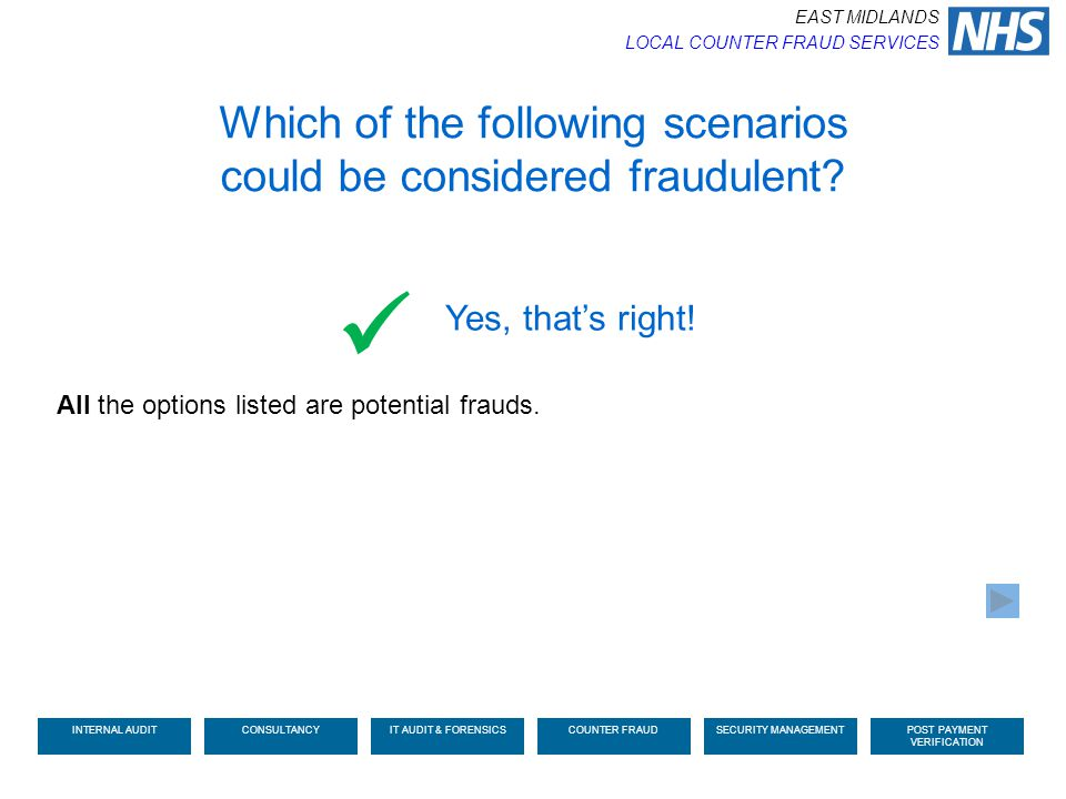  Which of the following scenarios could be considered fraudulent