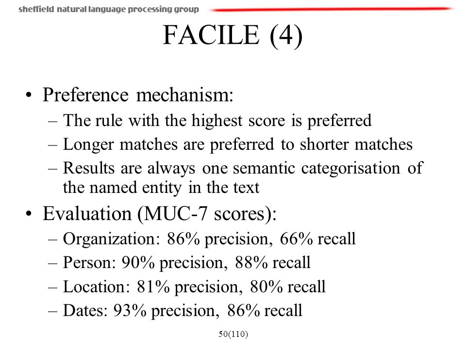 FACILE (4) Preference mechanism: Evaluation (MUC-7 scores):