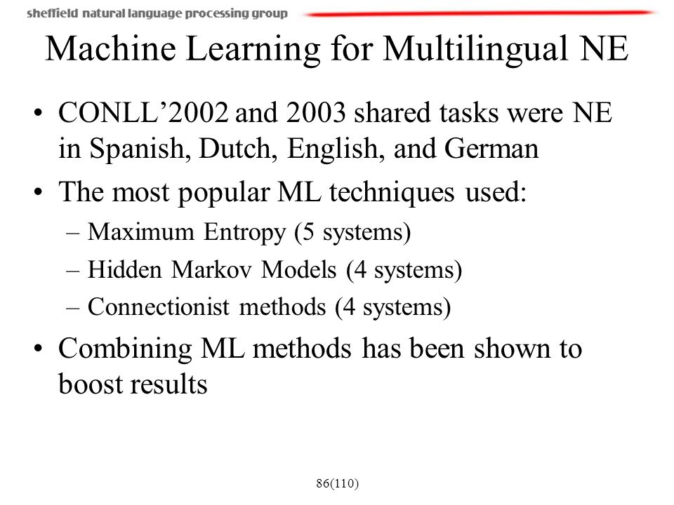 Machine Learning for Multilingual NE