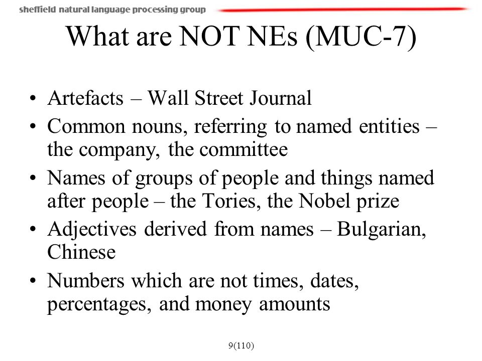 What are NOT NEs (MUC-7) Artefacts – Wall Street Journal