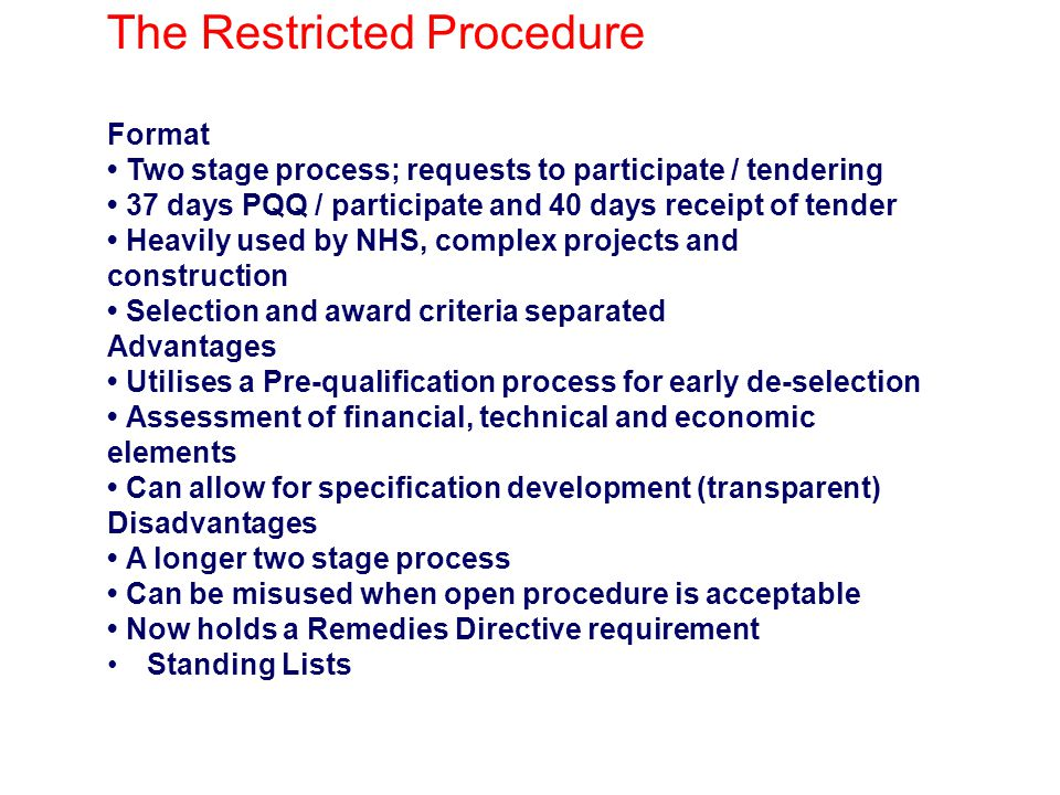 The Restricted Procedure