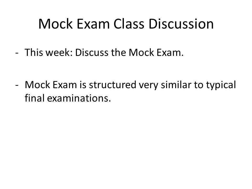 Mock Exam Class Discussion